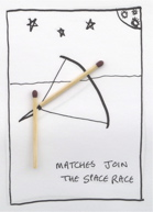Matches space race