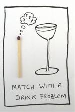 Match - drink problem